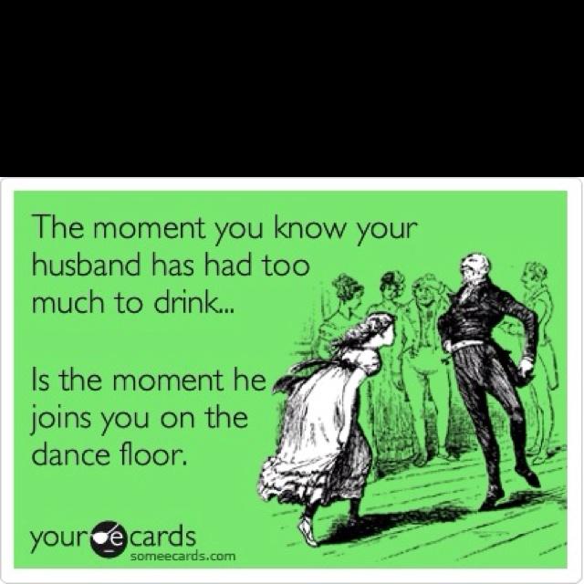 hahahaha so true!: Friends Humor Ecards, Dance Floors, My Life, Truths, So True, Drinks, Funnies Stuff, True Stories, Boyfriends