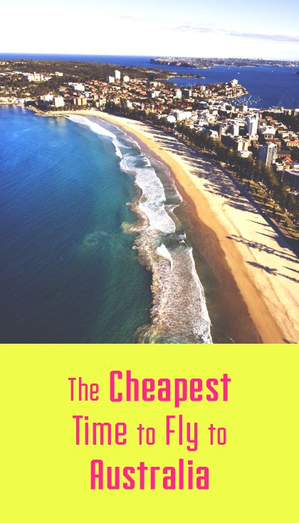The Cheapest Time to Fly to Australia