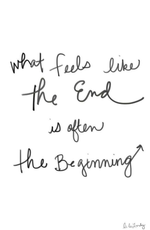 Love this quote! What feels like the end is often the Beginning. #quotes #words #inspiration