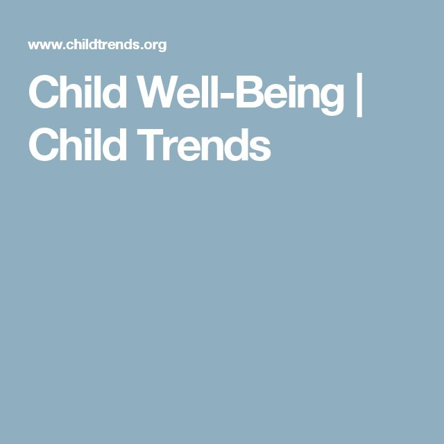 Child Well-Being | Child Trends