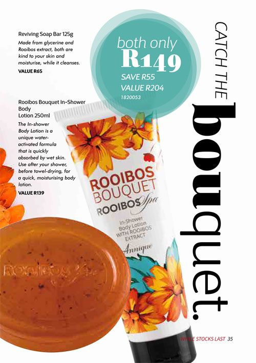 Annique Health and Beauty October 2017 Specials. The New Rooibos Bouquet Range is perfect for the home spa indulgence. In Shower Body Lotion and FREE Reviving Soap Bar