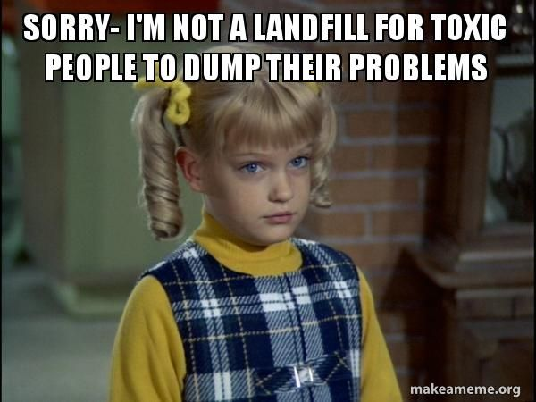 Image Result For Memes About Toxic People Memes Crying Meme Toxic People