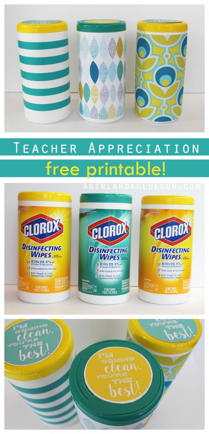 teacher appreciation free printable gift for clorox wipes!