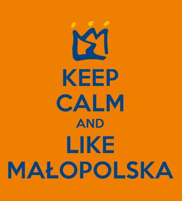 keep calm and like Małopolska