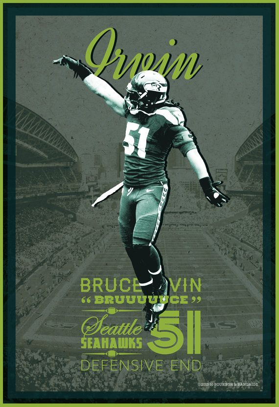 Bruce Irvin | Seattle Seahawks | 12th Man | Football Poster by Bourbon & Bandaids @ http:// on.fb.me/15kmZKl