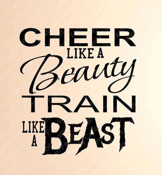 Cheer like a Beauty Train like a Beast  by CustomFamilyCreation