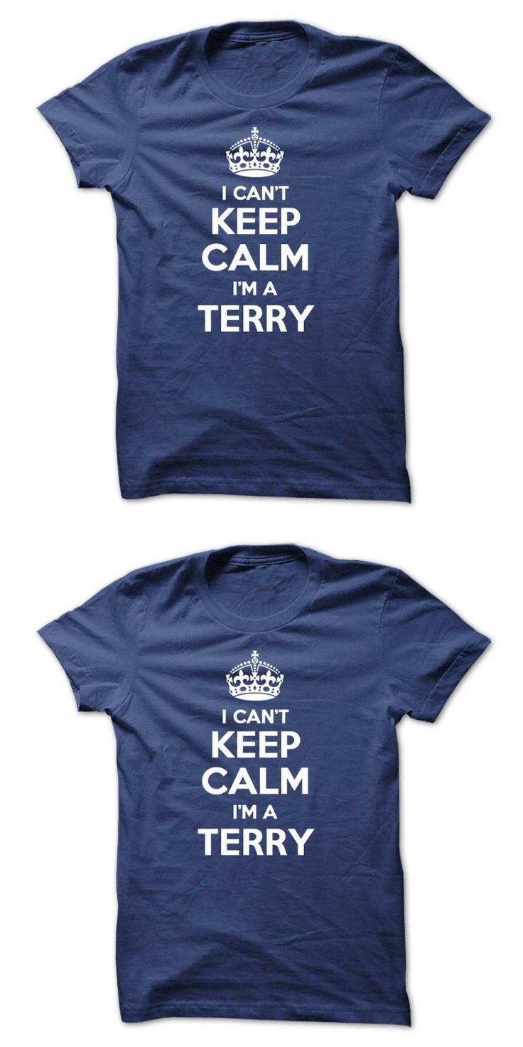 I Cant Keep Calm Im A Terry Terry Nutkins T Shirt #caution #john #terry #t #shirt #john #terry #innocent #t #shirt #terry #bellefleur #t #shirt #terry #goodkind #t #shirt