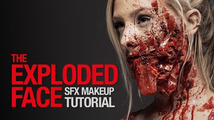 The exploded face sfx makeup tutorial