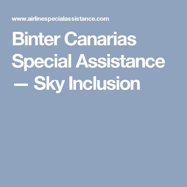 Binter Canarias Special Assistance — Sky Inclusion