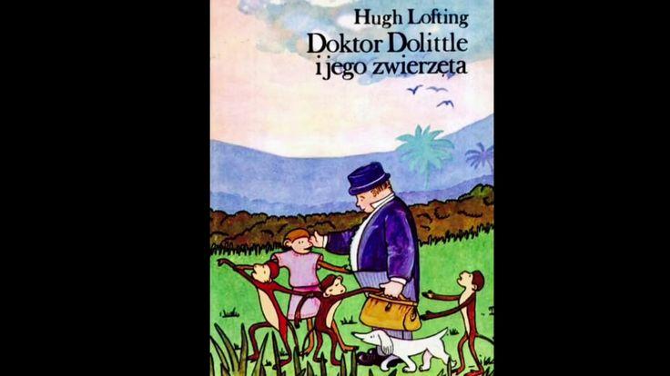 DOKTOR DOLITTLE I JEGO ZWIERZĘTA 1 Lektura do słuchania Hugh Lofting fragm.