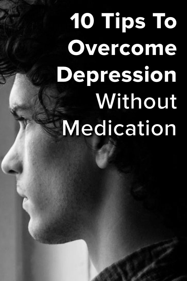 10 Tips On How to Overcome Depression Without Medication