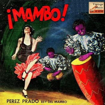 Album Cover:  Pérez Prado and His Orchestra - Vintage Dance Orchestras Nº 95 -   containing...  •  Que Linda Nena! (Mambo)   •  La Macarena (Mambo)   •  Vida, Vida, Vida (Mambo)