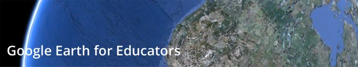 Welcome to the Google Earth for Educators Community, a site to share, connect & learn  This site is brought to you by Google and made especially for Google Earth educators and students.  Come join and help us build it!