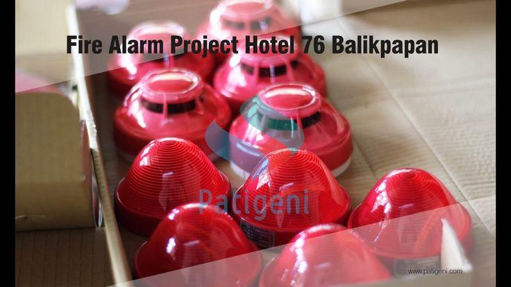 Fire Alarm Project Hotel 76 Balikpapan