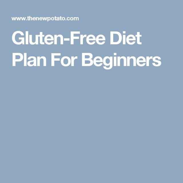 Gluten-Free Diet Plan For Beginners