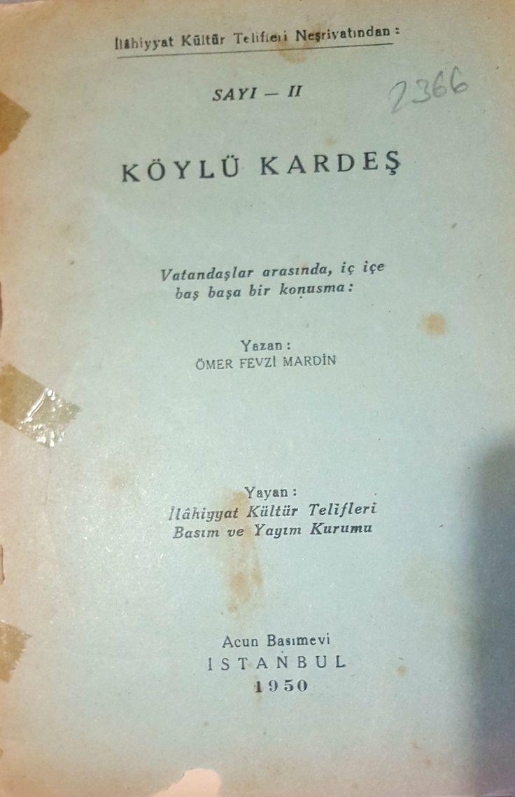 """Zekeriya Kurşun on Twitter: """"Şimdi pek hatırlanmayan bir isim Ömer Fevzi Mardin: 1950lerde gazetede yayımlanmayan bir yazısını kitap yapmış. Paylaşımı öneriyor. https://t.co/TeAZUNuGgN"""""""