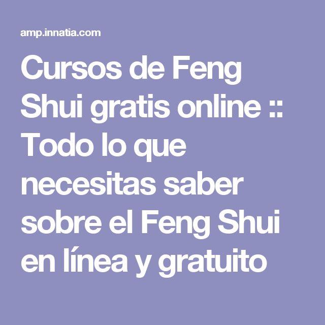 Cursos de Feng Shui gratis online :: Todo lo que necesitas saber sobre el Feng Shui en línea y gratuito