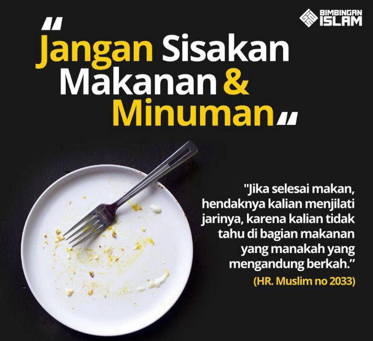 Jangan sisakan makanan dan minuman