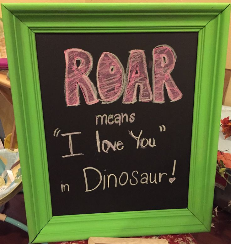 Chalkboard quote perfect for girl dinosaur birthday party! Roar!