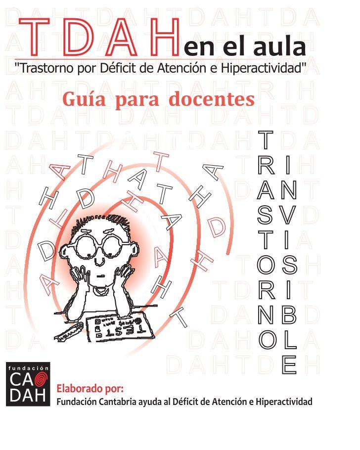 TDAH en el aula: Guía para Docentes                                                                                                                                                                                 Más