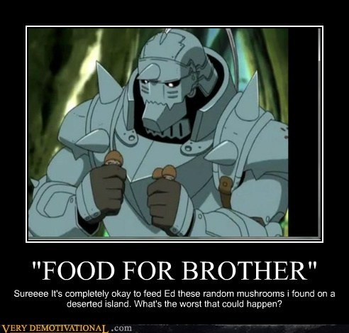 Demotivational posters food for brother anime - Fma funny pics ...