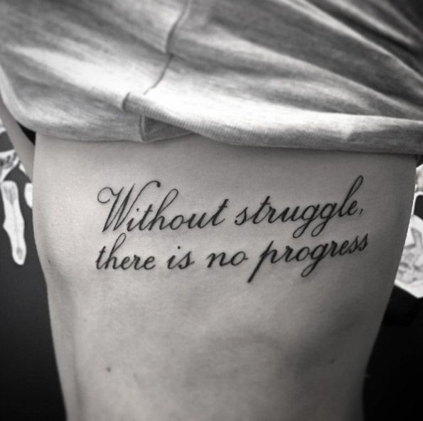 'Without struggle, there is no progress' on rib cage by Tonje Hellesen