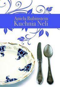 "Aniela Rubinstein ""Kuchnia Neli"" (PL)"