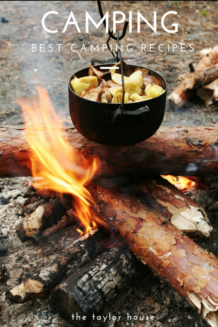 The Best Camping Recipes to make over a campfire!