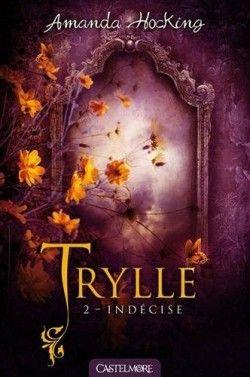 Couverture de Trilogie des Trylles, Tome 2 : Indécise