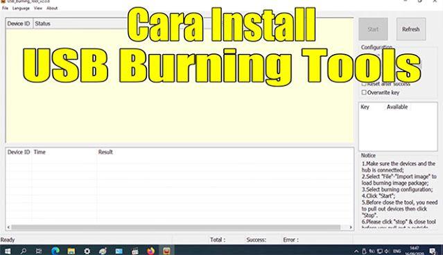 Cara Install Usb Burning Tools 2 0 8 For Stb Indihome Usb Aplikasi Flash