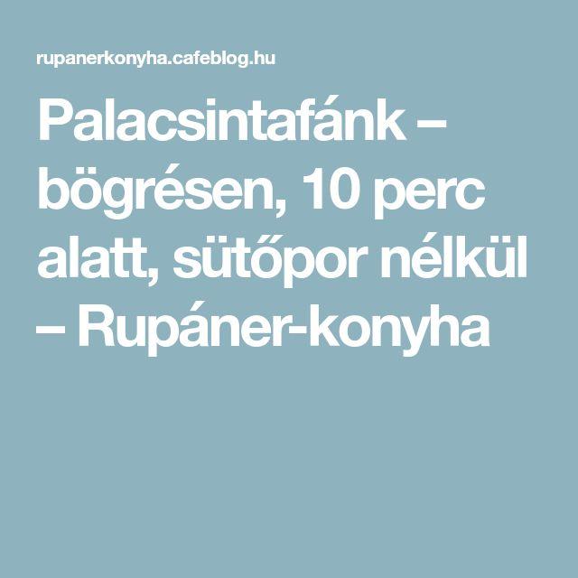 Palacsintafánk – bögrésen, 10 perc alatt, sütőpor nélkül – Rupáner-konyha