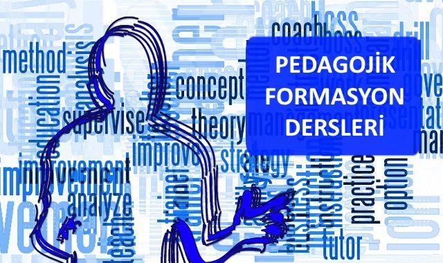 Pedagojik Formasyon Dersleri
