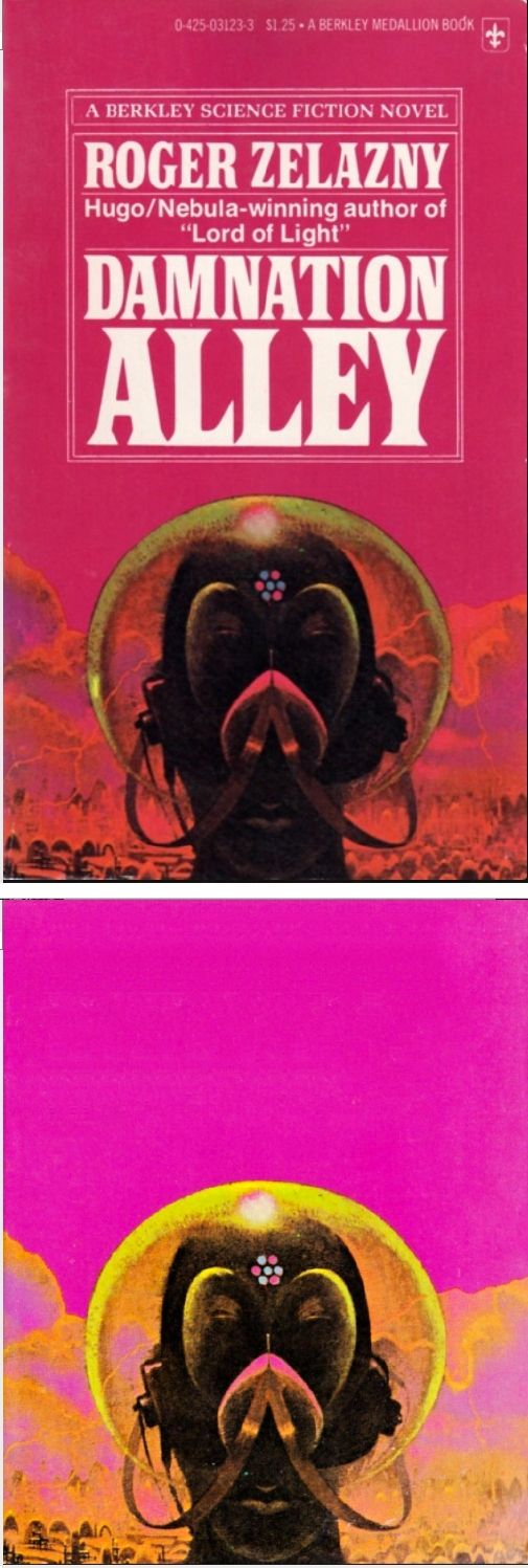 PAUL LEHR - Damnation Alley by Roger Zelazny - 1970 Berkley Medallion - cover by tumblr - print by google