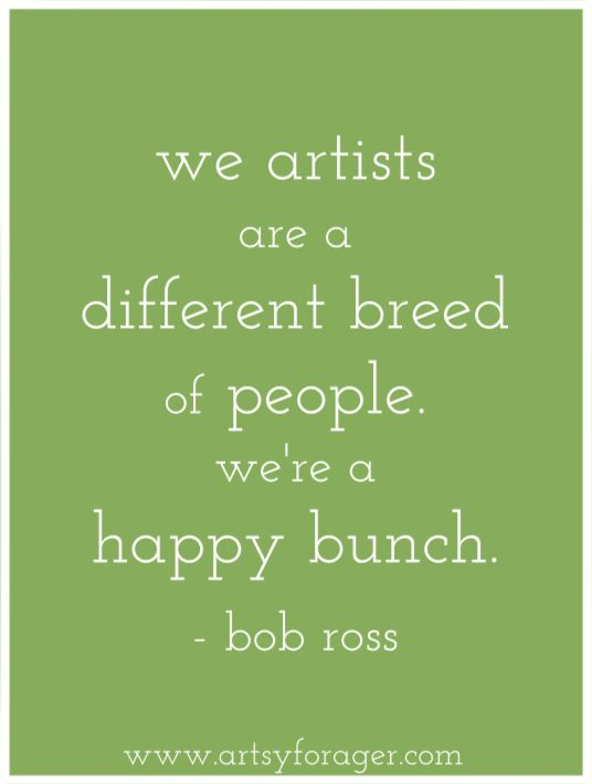 { Bob Ross }, I remember sitting down and watching this man on PBS. He instilled in me a love for creativity. <3