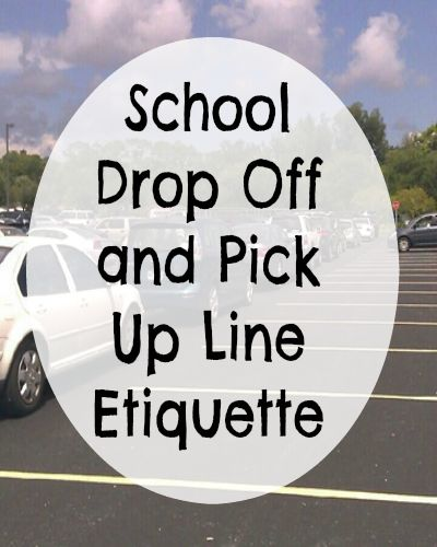 Make your school day run more smoothly by following simple school drop off and pick up line etiquette.
