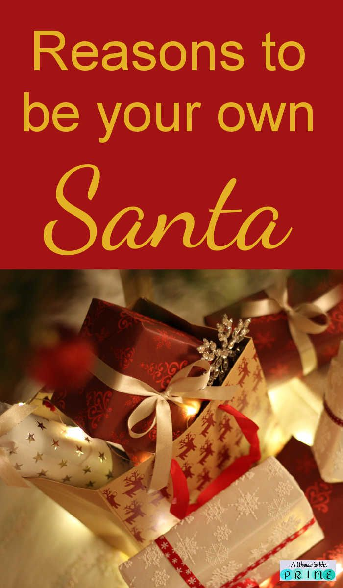 You're so busy taking care of everyone else, isn't it time to spoil and pamper yourself? You've been good! http://awomaninherprime.com/be-your-own-santa/