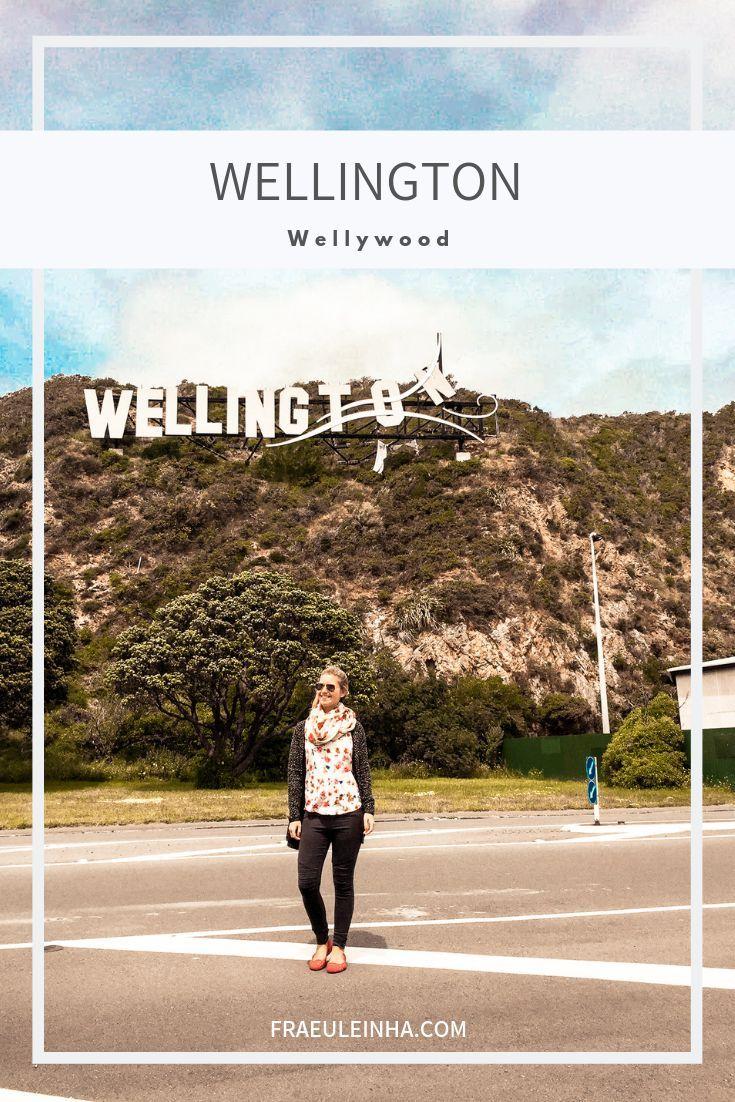 Erlebe Wellington Wie Ein Echter Kiwi The Green Traveler Reise Inspiration Weltreise Wellington