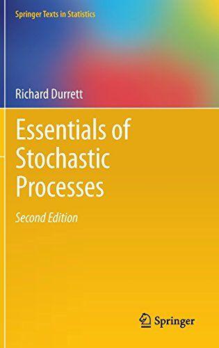 Essentials of stochastic processes / Richard Durrett. 2012. Máis información: http://www.springer.com/us/book/9781461436140