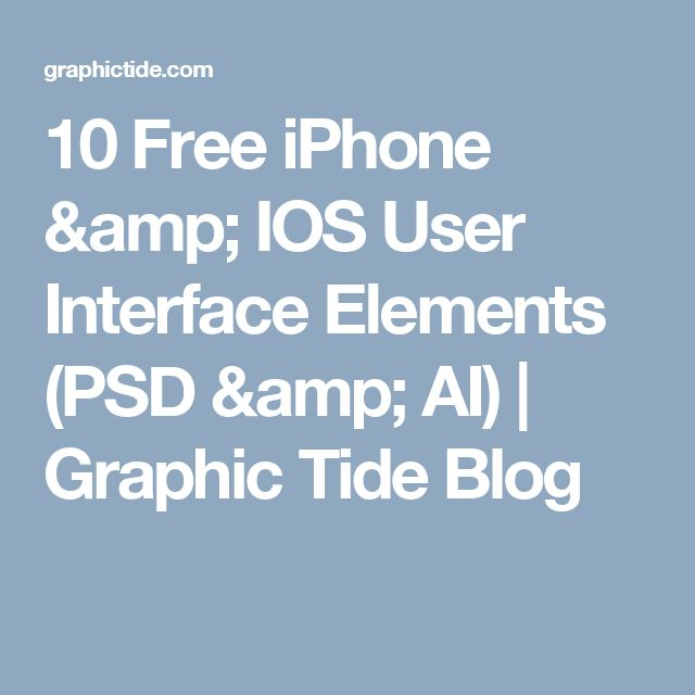 10 Free iPhone & IOS User Interface Elements (PSD & AI) | Graphic Tide Blog