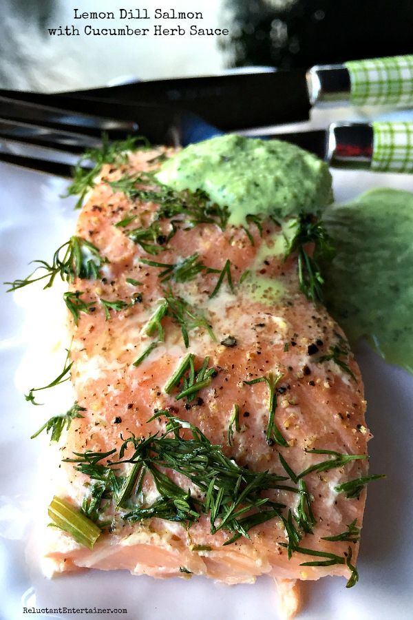 Lemon Dill Salmon with Cucumber Herb Sauce at ReluctantEntertainer.com