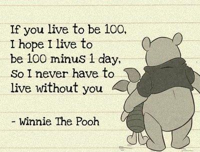 <3: Inspiration, Pooh Quotes, Sweet, 100 Minus, Pooh Bear, Winniethepooh, Winnie The Pooh, Favorite Quotes