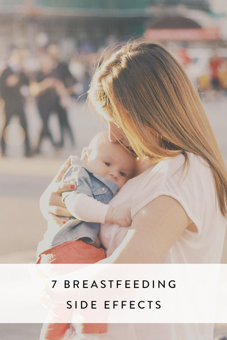If you decide to hop on the breastfeeding bandwagon, be prepared for a lot of strange stuff—good and bad—to happen to your body. Here are seven common breastfeeding side effects and how to handle them.