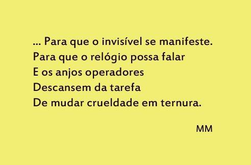 Murilo Mendes, trecho do poema Memória, do livro Mundo Enigma 1942