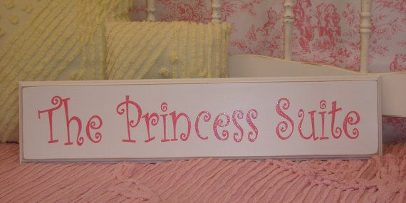 The Princess Suite SIGN Hand Painted Perfect Gift  Baby Girl Nursery Decor on Etsy, $24.00