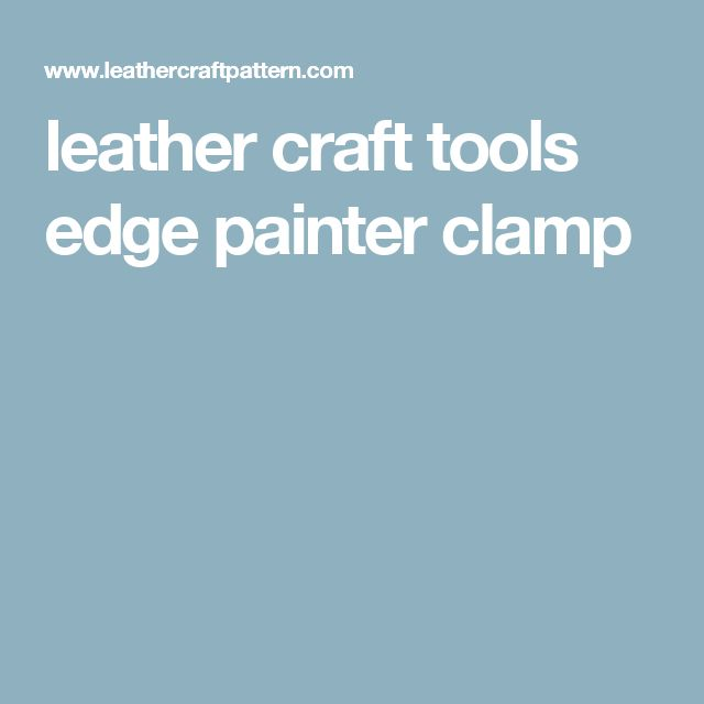 leather craft tools edge painter clamp