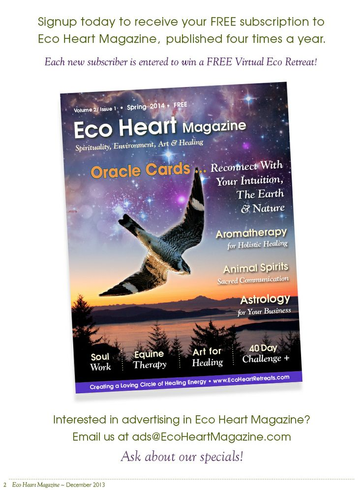Sign up for your free copy of the spring issue of Eco Heart Magazine ~ EcoHeartRetreats.com