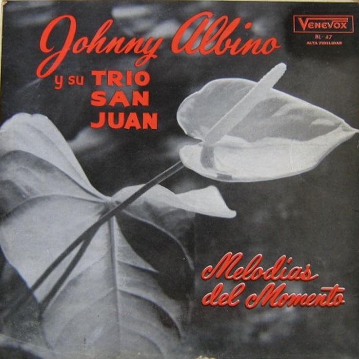 MEDELLIN ANTIGUO Y SU MUSICA: JOHNNY ALBINO Y SU TRIO SAN JUAN: Momentos