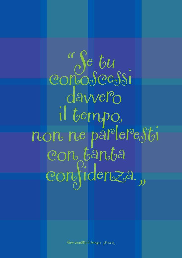 ALICE CONTRO IL TEMPO (Provox • 8 Lug.) http://www.provox.it/alice-contro-il-tempo  #AliceInWonderland #Tempo #Provox #Luglio