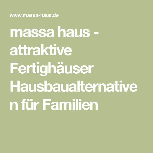 massa haus - attraktive Fertighäuser Hausbaualternativen für Familien