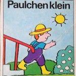 Bilderbuch: Paulchen klein